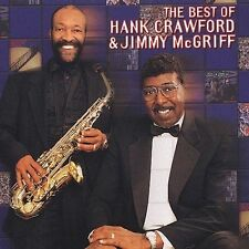 The Best of Hank Crawford and Jimmy McGriff by Hank Crawford/Jimmy McGriff...