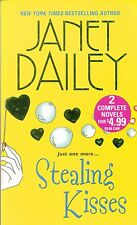 STEALING KISSES-JANET DAILEY-NY TIMES BESTSELLING AUTHOR-346 PAGES-JULY 2008