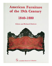 American Furniture of the 19th Century, 1840-1880 by Richard Dubrow and...