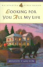 Looking for You All My Life (Whispering Pines Series) (Book 3)
