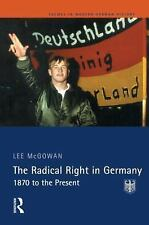 The Radical Right in Germany: 1870 to the Present-ExLibrary