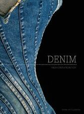Denim : Fashion's Frontier by Fred Dennis and Emma McClendon (2016, Hardcover)