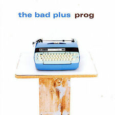 Prog by The Bad Plus (CD, May-2007, Telarc Distribution)