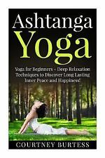 Ashtanga Yoga - Yoga for Beginners - Yoga for Weight Loss - Yoga Poses:...