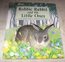 """""""ROBBIE RABBIT AND THE LITTLE ONES""""  HARDBACK BOOK  ~LIKE NEW~  SHIPS FREE"""