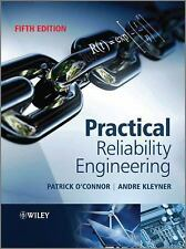 Practical Reliability Engineering by Andre Kleyner and Patrick O'Connor...