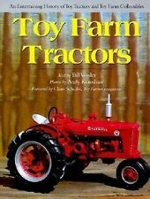 A Town Square Bk.: Toy Farm Tractors : An Entertaining History of Toy Tractors a
