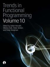 Trends in Functional Programming Vol. 10 by Zoltan Horvath (2013, Paperback)