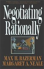 Negotiating Rationally - New, Never Read - Max H. Bazerman, Margaret Neale