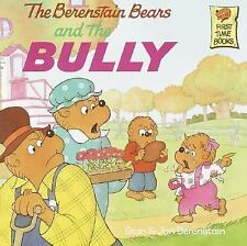 The Berenstain Bears and the Bully by Berenstain, Stan, Berenstain, Jan