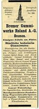 Bremer Gummiwerke Roland A.G. technische Gummiwaren Historische Reklame 1912