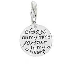 """Always on my mind forever in my heart "" Clip on lobster Claw clasp charm Memori"