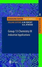 Group 13 Chemistry III: Industrial Applications (Structure and Bonding-ExLibrary