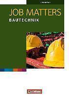 Job Matters A2 Bautechnik. Arbeitsheft von Kenneth Thomson und Roland Reiter (2…