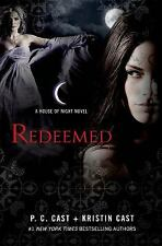 House of Night: Redeemed by P. C. Cast, Kristen Cast (Hardcover) NEW