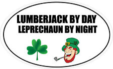 LUMBERJACK BY DAY LEPRECHAUN - Tree Felling / Novelty Vinyl Sticker 16cm x 9cm
