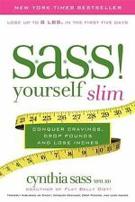 S.A.S.S. Yourself Slim: Conquer Cravings, Drop Pounds, and Lose Inches, Sass, Cy