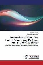 Production of Emulsion House Paint Using PVC and Gum Arabic As Binder by...
