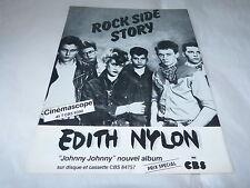 EDITH NYLON - Publicité de magazine / Advert ROCK SIDE STORY !!!!!!!!!!