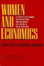 Women and Economics: A Study of the Economic Relation Between Men and Women as a