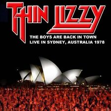 The Boys Are Back In Town: Live in Sydney, Australia 1978 by Thin Lizzy (CD,...