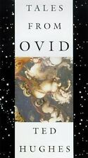 Tales from Ovid : 24 Passages from the Metamorphoses by Ted Hughes and T....