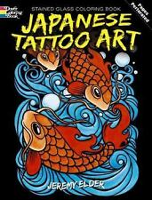 Japanese Tattoo Art Stained Glass Coloring Book by Jeremy Elder (2010,...
