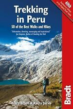 Peru Trekking : 50 of the Best Walks and Hikes by Hilary Bradt (2014, Paperback)
