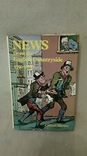 News from the English Countryside by Clifford Morsley Harrap 1979 1st ed