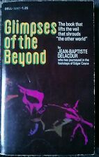 Glimpses Of The Beyond Supernatural Death Parapsychology Occult 1975 1st Print!