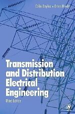 Transmission and Distribution Electrical Engineering, Third Edition, Hardy, Bria
