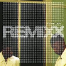 Remixx: Dear Lord  Audio Cassette