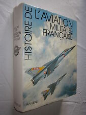 HISTOIRE DE L'AVIATION MILITAIRE FRANCAISE CHRISTIENNE LISSARRAGUE