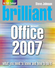 Brilliant Office 2007, Johnson, Mr Steve, New Condition Book, ISBN 013205891X