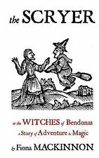 The Scryer : The Witches of Bendonas by Fiona MacKinnon (2013, Paperback)