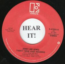 Jerry Lee Lewis C&W 45 (Elektra 47095) Thirty Nine And Holding/Change Places VG+