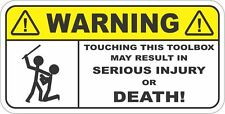 WARNING TOUCHING THIS TOOLBOX... FUNNY UTE & TRAILER STICKER DECAL SECURITY