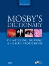 Mosby's Dictionary of Medicine, Nursing and Health Professions-ExLibrary