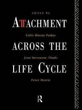 Attachment Across the Life Cycle, Colin Murray Parkes