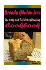 Breads Gluten-Free : Most Amazing Recipes Ever Offered by Heviz's (2015,...