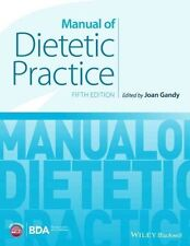 Gandy, Joan-Manual Of Dietetic Practice  BOOKH NEW