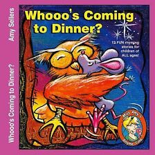 Whooo's Coming to Dinner? by Amy Sellers (2014, Paperback)