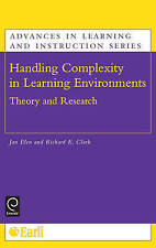 Handling Complexity in Learning Environments: Theory and Research (Advances in L