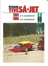 Farm Equipment Brochure - Overum - Tive SA Jet 2004 4006 Drill SWEDISH (F4888)