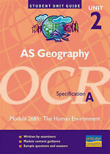 A5 Geography Unit 2 OCR Specification A: Module 2681: The Human Environment (Stu