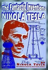 The Fantastic Inventions of Nikola Tesla (The Lost Science Series) by Nikola Te