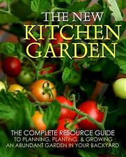 The New Kitchen Garden: The Guide to Growing and Enjoying Abundant Foo-ExLibrary