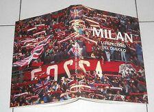 Sergio Barbero MILAN Lo specchio del diavolo - Graphot 1 ed 1985 Calcio Football