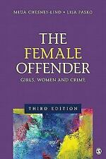 NEW - The Female Offender: Girls, Women, and Crime