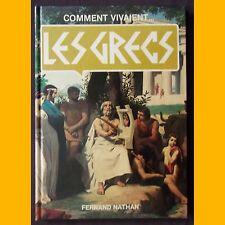 Comment vivaient… LES GRECS Judith Crosher 1977